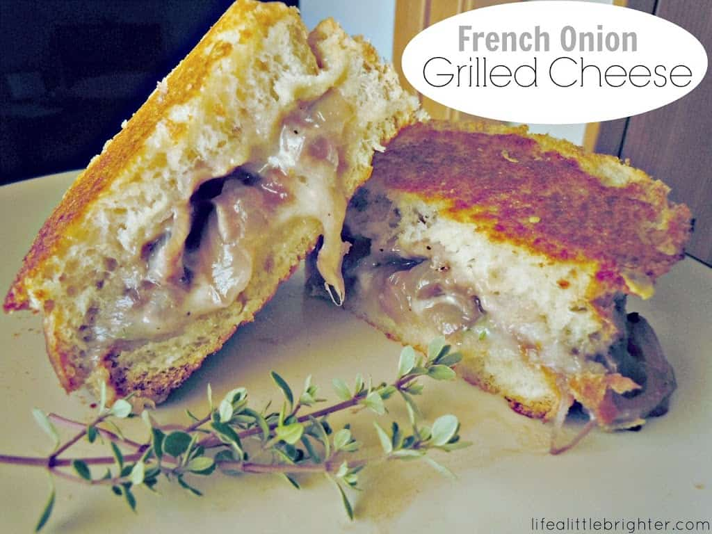 French Onion Grilled Cheese - Life a Little Brighter