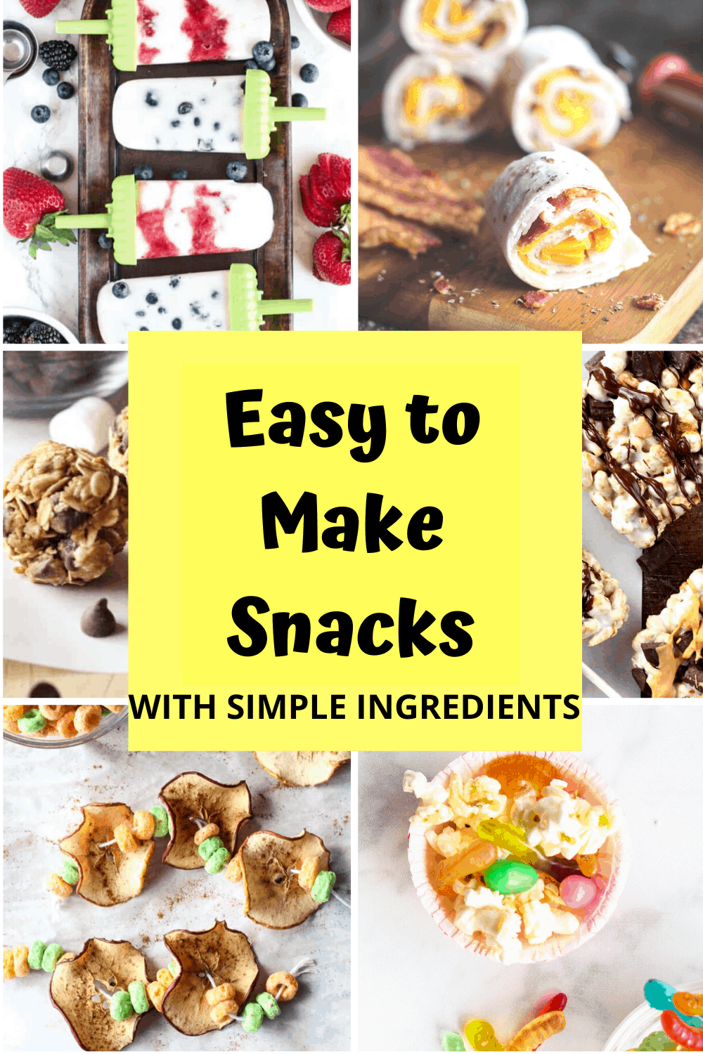 Easy to Make Snacks with Simple Ingredients